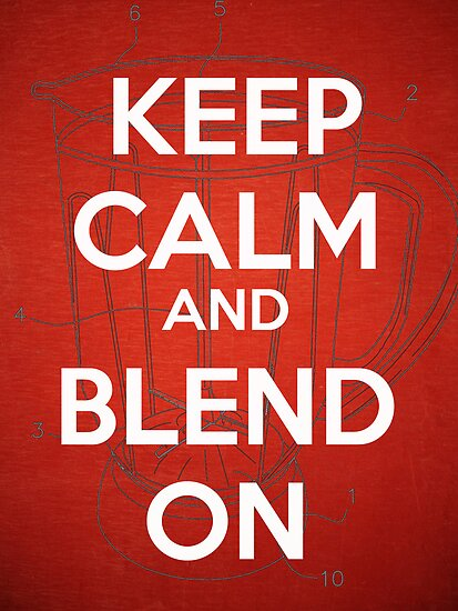 Keep Calm and Blend On by Edward Fielding