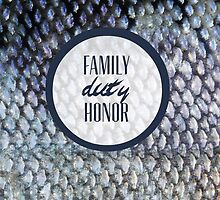 Family, Duty, Honor by sophiestormborn