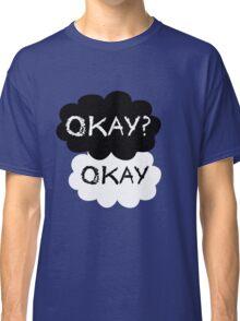 Okay? Okay. Tfios Shirt Classic T-Shirt