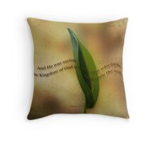 The kingdom of God-Mark 4:26 Throw Pillow