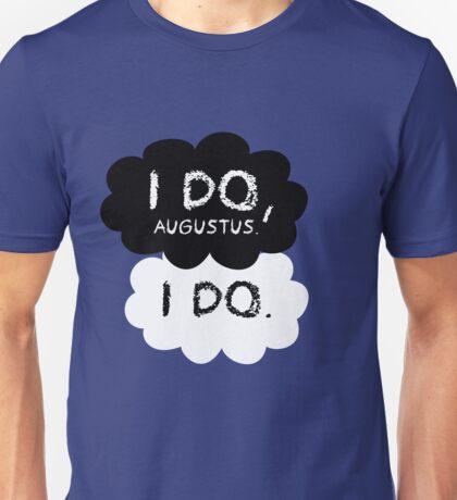 I do Augustus Shirt Unisex T-Shirt