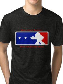 MLB- Mega League Baseball shirt Tri-blend T-Shirt