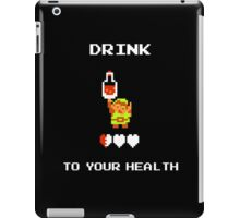 Drink to Your Health iPad Case/Skin