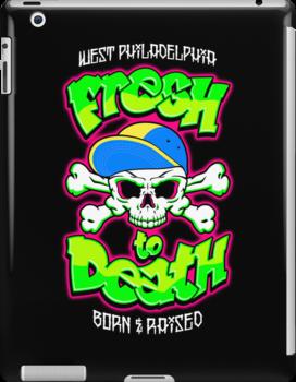 Fresh To Death by BiggStankDogg