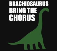 Brachiosaurus, Bring The Chorus (white design) by jezkemp