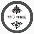 Winter is Coming by sophiestormborn