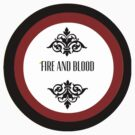 Fire and Blood by sophiestormborn