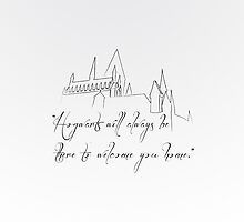 Hogwarts Will Always Be There... by Courtney Hubley