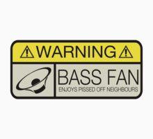 Warning - Fan of bass. by TigerStriped
