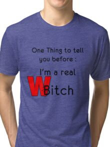 THE REAL WITCH Tri-blend T-Shirt