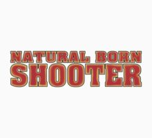 BORN SHOOTER by JAYSA2UK