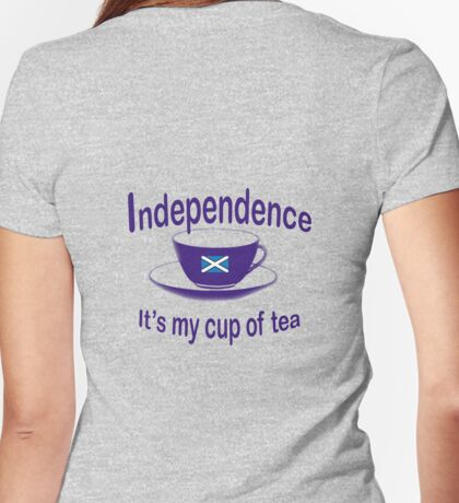 Scottish Independence My Cup of Tea Womens Fitted T-Shirt