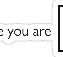 Because you are gold (Au) Sticker