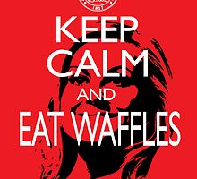 Keep Calm and Eat Waffles by slmike82