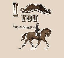 I Moustache You Equestrian T-Shirt