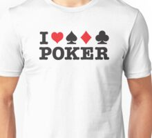 I Love Poker Unisex T-Shirt