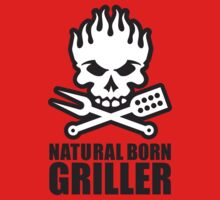 Natural born griller Kids Tee