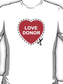 Love Donor T-Shirt