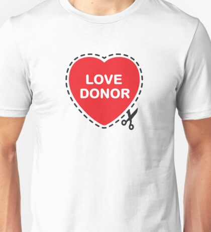 Love Donor Unisex T-Shirt