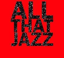 All That Jazz by writenow