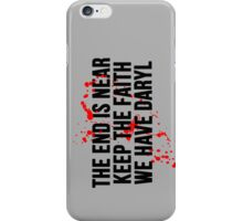 The End Is Near.. iPhone Case/Skin