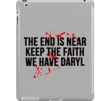 The End Is Near.. iPad Case/Skin