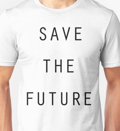 Save The Future Unisex T-Shirt