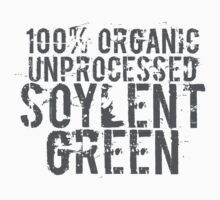 Soylent Green 100% Organic Unprocessed (white) - Geek tshirt by Steve Chambers