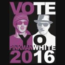 Breaking Bad shirt VOTE YO Pinkman White 2016 by BrBa