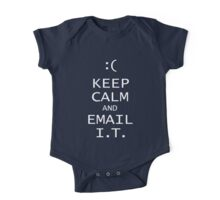 Keep Calm and Email I.T, One Piece - Short Sleeve