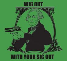 Wig out with your sig out... by Jeremy Orr