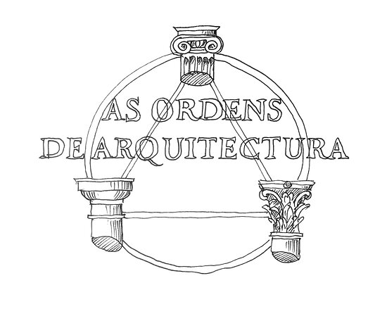 As Ordens de Arquitectura. Architecture Orders by terezadelpilar~ art & architecture
