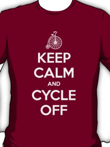 Keep Calm and Cycle Off T-Shirt