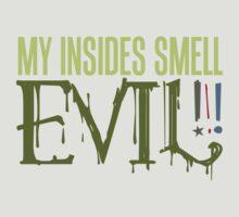 Evil Insides Shirt by David & Kristine Masterson