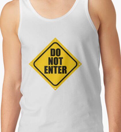 DO NOT ENTER Tank Top