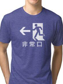 Emercency exit Japanese Tri-blend T-Shirt