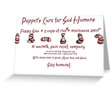 Poppet's Cure for Sad Humans Greeting Card