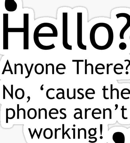Torchwood - Phones Aren't Working Sticker