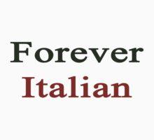 Forever Italian  by supernova23