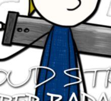 Cloud Strife - Super Badass Sticker