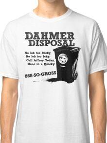 Dahmer Disposal! Classic T-Shirt