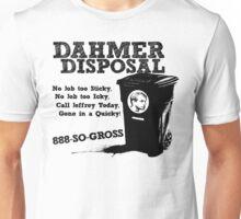 Dahmer Disposal! Unisex T-Shirt