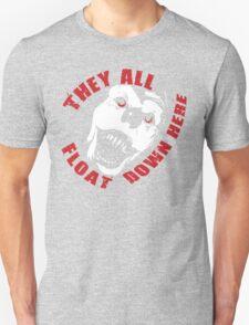 IT HAPPENS. T-Shirt