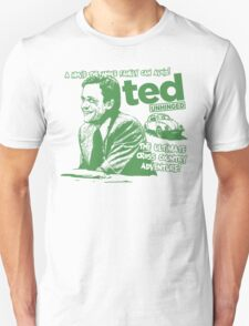 Ted Unhinged! Unisex T-Shirt