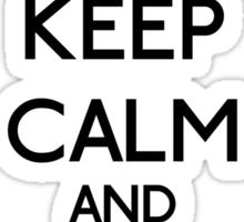 Keep Calm and be a Belieber (Black) Sticker