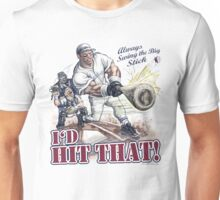 I'd Hit That Baseball Batter Unisex T-Shirt