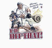 I'd Hit That Baseball Batter Unisex T-Shirt