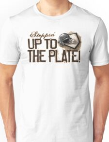 Steppin' Up to The Plate Unisex T-Shirt