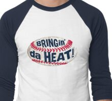 Bringing da Heat Baseball Men's Baseball ¾ T-Shirt