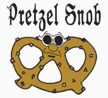 Pretzel Snob by HolidayT-Shirts